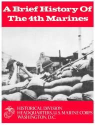 A Brief History of the 4th Marines