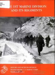 The 1st Marine Division and its regiments