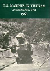 U.S. Marines In Vietnam: An Expanding War, 1966